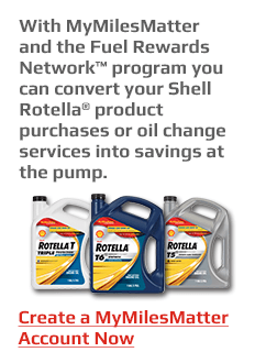 With MyMilesMatter™ and the Fuel Rewards Network™ program you can convert your Shell Rotella<sup>®</sup> product purchases or oil change services into savings atthe pump.